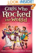 #9: Girls Who Rocked the World: Heroines from Joan of Arc to Mother Teresa