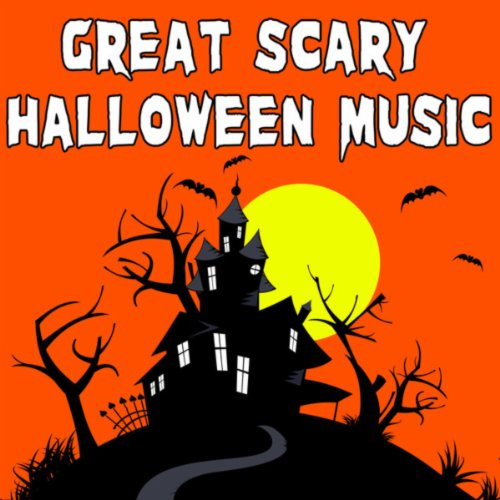 Great Scary Halloween Music
