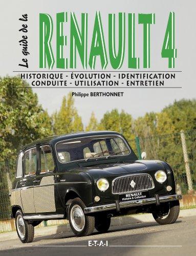 Le guide de la Renault 4l par Philippe Berthonnet
