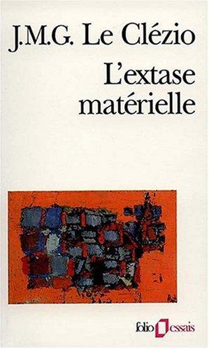 L'Extase matérielle