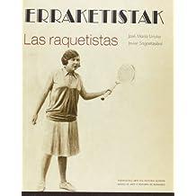 Erraketistak = Las Raquetistas