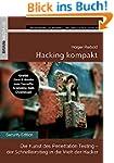 Hacking kompakt: Die Kunst des Penetr...