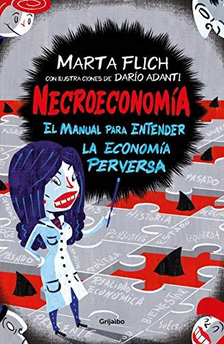 Necroeconomía: El manual para entender la economía perversa (Spanish Edition)