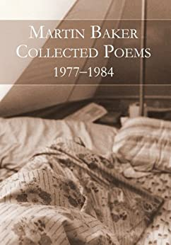 Collected Poems: 1977–1984 by [Baker, Martin]
