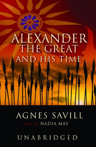 Alexander the Great & His Time