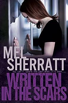 Written in the Scars: A standalone drama (The Estate Series Book 4) by [Sherratt, Mel]
