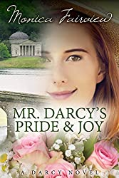 Mr. Darcy's Pride and Joy: A Pride and Prejudice Variation (The Darcy Novels Book 3) (English Edition)