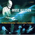 The Mose Chronicles Vol. 2: Greatest Hits Live In London