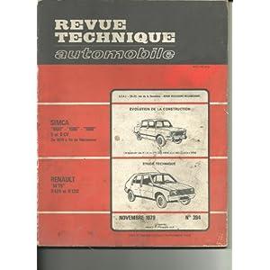 Revue Technique Revue technique automobile 394. Renault 14 TS R1211 & R1212. Evolution: SIMCA 1000 1005 1006 5 & 6 CV de 1976 à la fin de fabrication. .