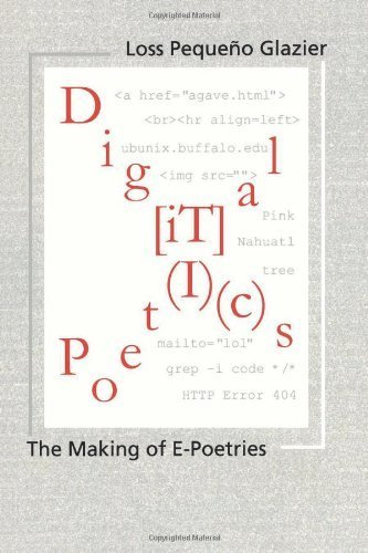 Digital Poetics: The Making Of E-Poetries 1st edition by Glazier, Dr. Loss Peque?o (2008) Paperback