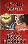 The Stolen Gospels: Book 1 of The Stolen Gospels: Volume 1