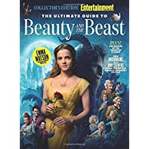 ENTERTAINMENT WEEKLY The Ultimate Guide to Beauty and The Beast