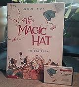 The Magic Hat by Mem Fox (2004-08-01)