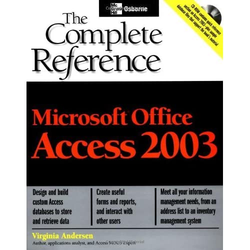Microsoft Office Access 2003: The Complete Reference (Osborne Complete Reference Series) by Virginia Andersen (2003-09-17)