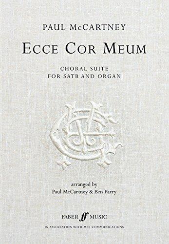 Ecce Cor Meum: (Choral Suite) (Faber Edition)