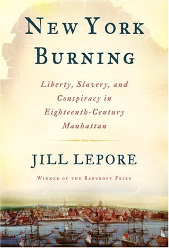 berty, Slavery, and Conspiracy in Eighteenth-Century Manhattan (English Edition) ()