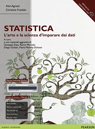 Statistica: l'arte e la scienza d'imparare dai dati. Ediz. mylab. Con espansione online