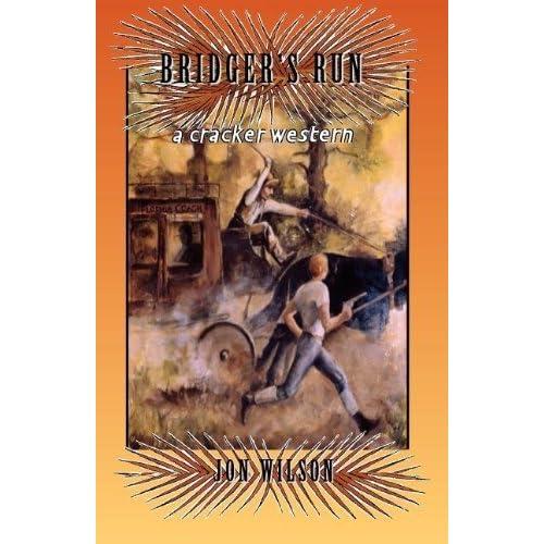 Bridger's Run (Cracker Western) by Jon Wilson (1999-04-01)