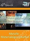 Metalle - Materialeigenschaften - Schulfilm Technik