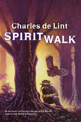 [Spiritwalk] (By: Charles de Lint) [published: August, 2010]