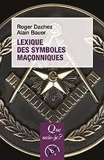 Lexique des symboles maçonniques de Roger Dachez