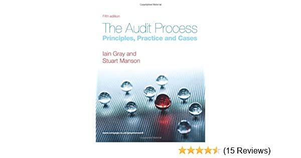The audit process principles practice and cases amazon the audit process principles practice and cases amazon iain gray stuart manson 9781408030493 books fandeluxe Gallery