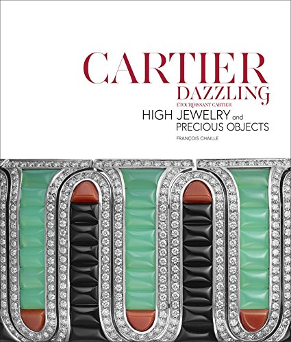 Cartier Dazzling: High Jewelry and Precious Objects par Francois Chaille