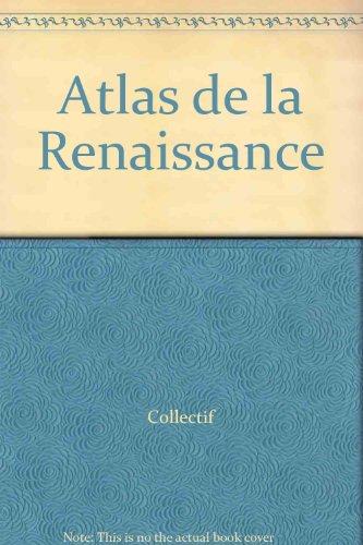 Atlas de la Renaissance