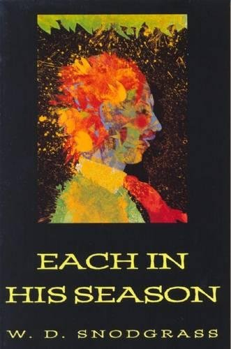 Each in His Season (American Poets Continuum (Paperback))
