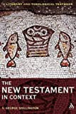 [(The New Testament in Context : A Literary and Theological Textbook)] [By (author) V.George Shillington] published on (March, 2009)