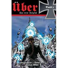 Über - Das letzte Aufgebot: Bd. 5