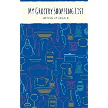 """My Grocery Shopping List: Grocery List Notebook, 100 Pages, Blueberry (Small, 5"""" x 8"""") (Kitchen Gifts)"""