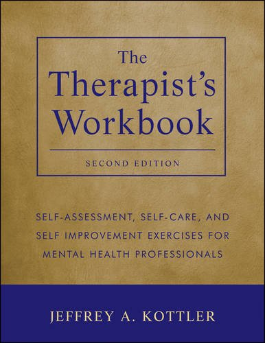 the-therapists-workbook-self-assessment-self-care-and-self-improvement-exercises-for-mental-health-p