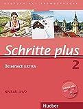 Schritte plus 2: Deutsch als Fremdsprache / Kursbuch + Arbeitsbuch + Österreich EXTRA mit Audio-CD (Schritte plus Österreich Extra)