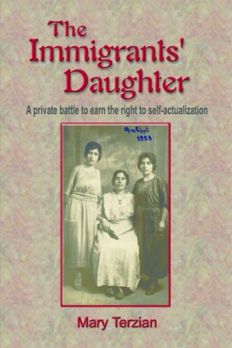 THE IMMIGRANTS' DAUGHTER: A Private Battle to Earn the Right to Self-Actualization (English Edition)