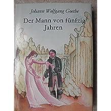 Der Mann von fünfzig Jahren (Livre en allemand)