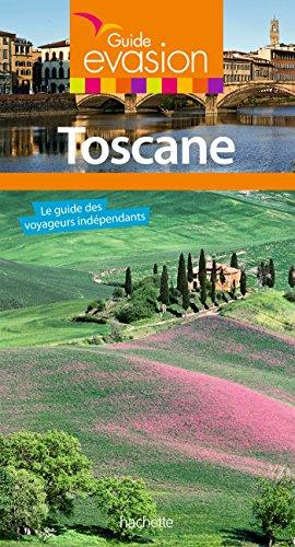 Guide Evasion Toscane par Jean Taverne