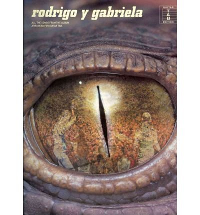[(Rodrigo Y Gabriela (Tab))] [ OMNIBUS PRESS ] [October, 2008]