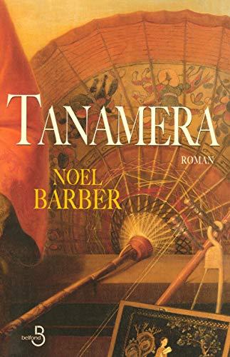 Tanamera par Noel BARBER