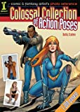 Image de Comic & Fantasy Artist's Photo Reference: Colossal Collection of Action Poses