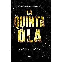 La Quinta Ola (FICCIÓN YA)