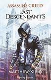 Assassin's Creed. Last descendants: 1