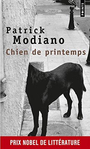 Chien De Printemps par Patrick Modiano