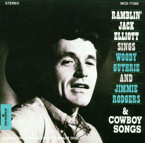 Sings Woody Guthrie and Jimmie Rodgers - Ramblin Jack Elliot