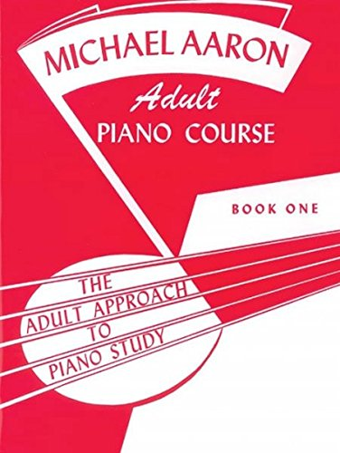 Adult Piano Course (Adult Approach to Piano Study)