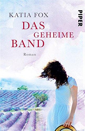Buchseite und Rezensionen zu 'Das geheime Band: Roman' von Katia Fox