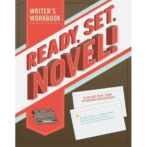 Ready Set Novel! A Workbook