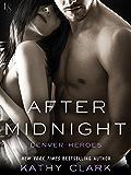 After Midnight: A Denver Heroes Novel