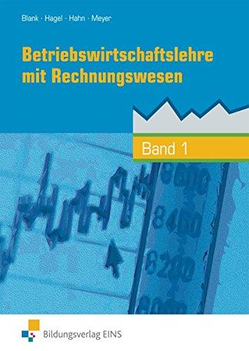 Betriebswirtschaftslehre mit Rechnungswesen, handlungsorientiert, EURO, Bd.1