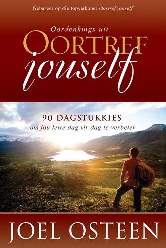 Oordenkings uit Oortref jouself: 90 Dagstukkies om jou lewe dag vir dag te verbeter (Afrikaans Edition)